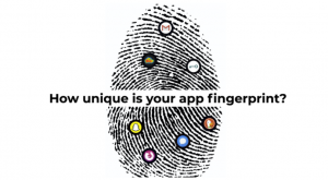 How unique is your app fingerprint?